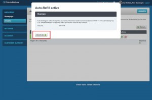 If you want to change the Auto-Refill amount, deactivate Auto-Refill and set it again.